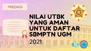 Nilai UTBK yang Aman untuk Daftar SBMPTN UGM 2021