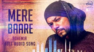 Mere Baare (Audio Song) Bohemia | Latest Punjabi Songs | Speed Records