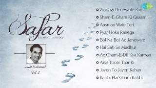 Talat Mahmood Best Songs | Safar - A Musical Journey  Jukebox | Zindagi Dene Wale & More Hits