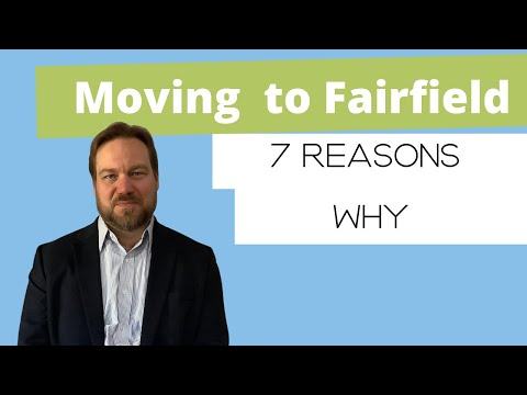 Moving To Fairfield CT - 7 Reasons Why