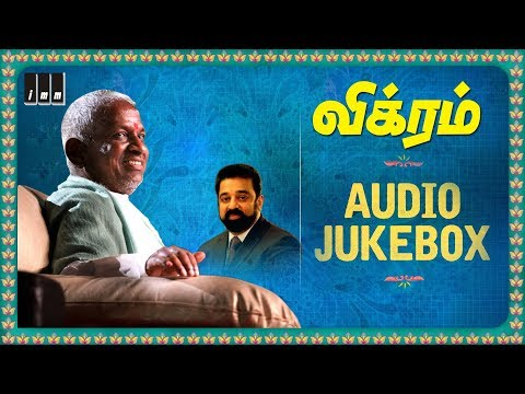 Vikram Full songs  Old Tamil Hits  Kamal Haasan  Sathyaraj  Ambika  Ilaiyaraaja