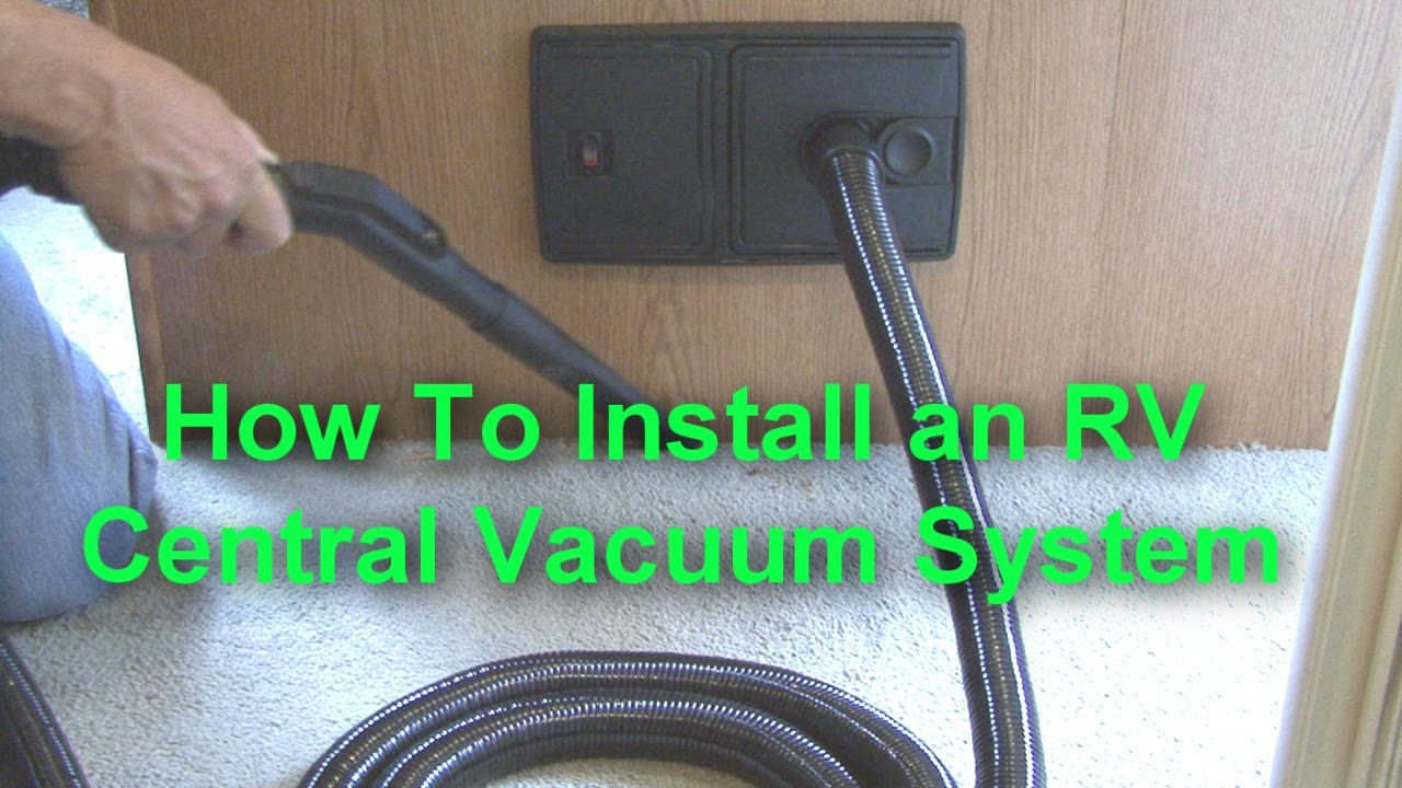 How To Install An Rv Central Vacuum System Youtube