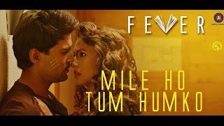 Mile Ho Tum Fever Song - Lyrical video - Tony Kakkar