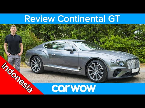 Review mendalam Bentley Continental GT 2019 | Review carwow