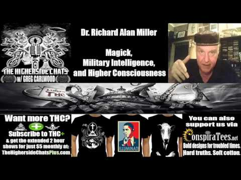 Dr. Richard Alan Miller | Magick, Military Intelligence, and Higher Consciousness
