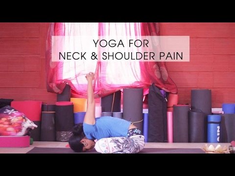 yoga for neck and shoulder pain  youtube