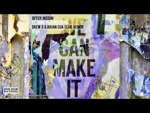 Offer Nissim Feat. Dana International - We Can Make It (DrewG & Brian Cua Club Remix)