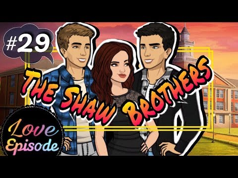 THE SHAW BROTHERS [ EPISODE 29 ] Episode Choose Your Story
