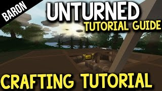 Unturned Crafting Guide - Crafting Recipes - Baron