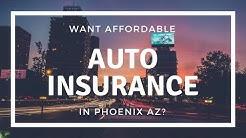Auto Insurance Phoenix AZ