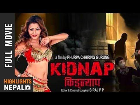 New Nepali Full Movie 2017 | KIDNAP | Ft. Prabal Shivakoti, Tulsi Ram Subedi,Bhim Gurung
