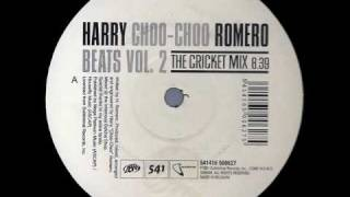 Harry Choo-Choo Romero - Beats Vol. 2 (The Cricket Mix)