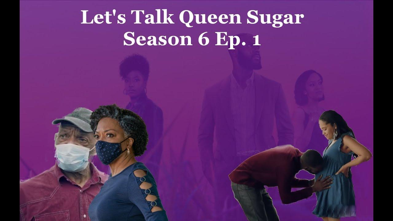 Download Queen Sugar: Season 6 - Episode  1 (Recap & Review)