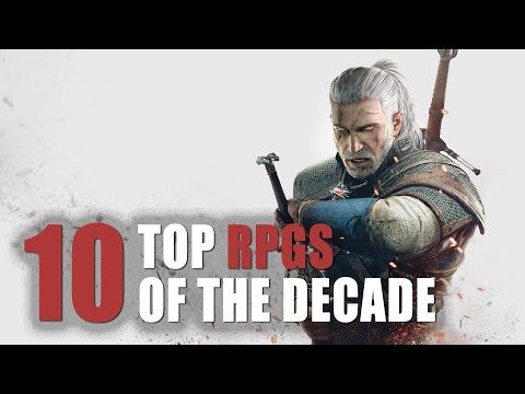 Top 10 Best RPGs Of The Decade (2010-2019)