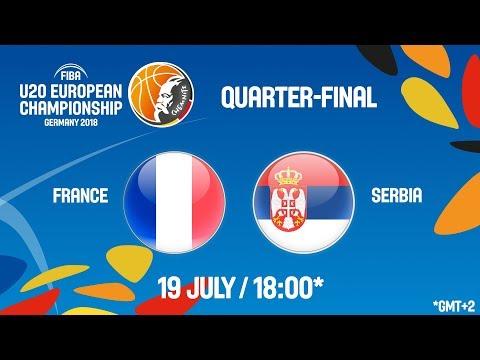 LIVE 🔴 - France v Serbia - Quarter-Finals - FIBA U20 European Championship 2018