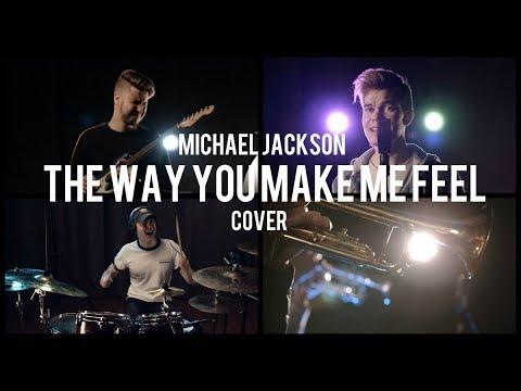 Michael Jackson - The Way You Make Me Feel (full band cover)