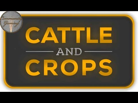 CATTLE and CROPS eimal pflügen bitte | Live-Stream #13