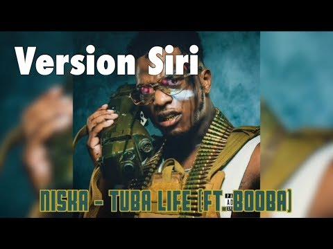 NISKA TUBA - LIFE : VERSION SIRI