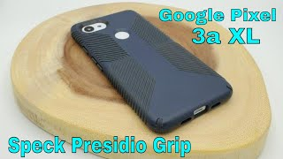 The only Pixel 3a XL Case you need - Speck Presidio Grip Review