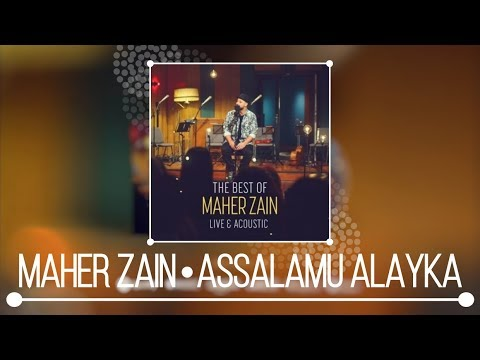 Maher Zain - Assalamu Alayka (Live & Acoustic) | NEW ALBUM 2018