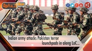 Nerpada Pesu 29-09-2016  Indian army attacks Pakistan terror launchpads in along LoC – Puthiya Thalaimurai tv Show