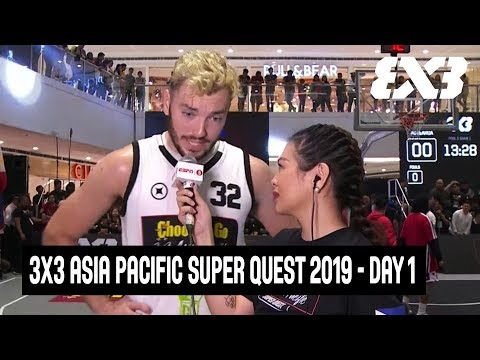 Re-live - FIBA 3x3 Asia Pacific Super Quest 2019 - Day 1 - Mandaluyong, Philippines