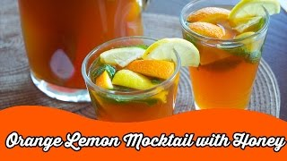 Tangy Refreshing Orange Lemon Mocktail With Honey | Easy Mocktail Recipes
