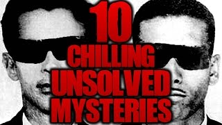 10 Haunting UNSOLVED MYSTERIES | TWISTED TENS #46