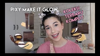 Pixy Make It Glow Full Collection - Review Jujur | SHE&CAT