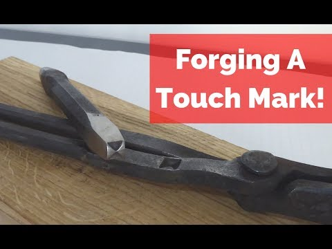 Forging an New Touch Mark! How I make my touch marks!
