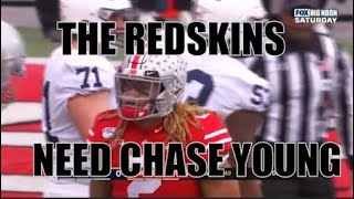 WHY THE REDSKINS NEED TO DRAFT CHASE YOUNG