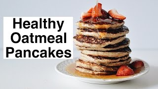 Healthy Oatmeal Pancakes Recipe #2
