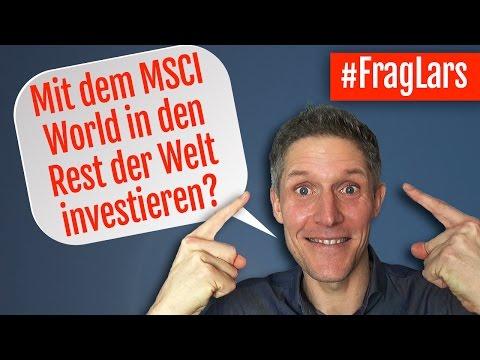 Mit dem MSCI World in den Rest der Welt investieren? - #FragLars