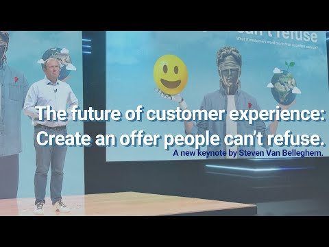 """""""The Offer You Can't Refuse"""": a new keynote about the future of customer experience:"""