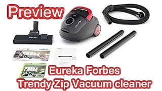 Eureka Forbes Trendy Zip Vacuum Cleaner Unboxing