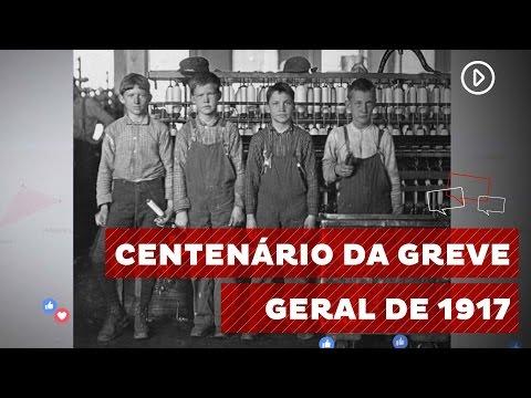 Greve geral de 1917 marca história do movimento operário brasileiro