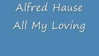 Alfred Hause - All My Loving.wmv