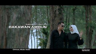 Lagu Minang Terbaru - Anroys Feat Leany Aini - Bakawan Ambun (Official Music Video) MV