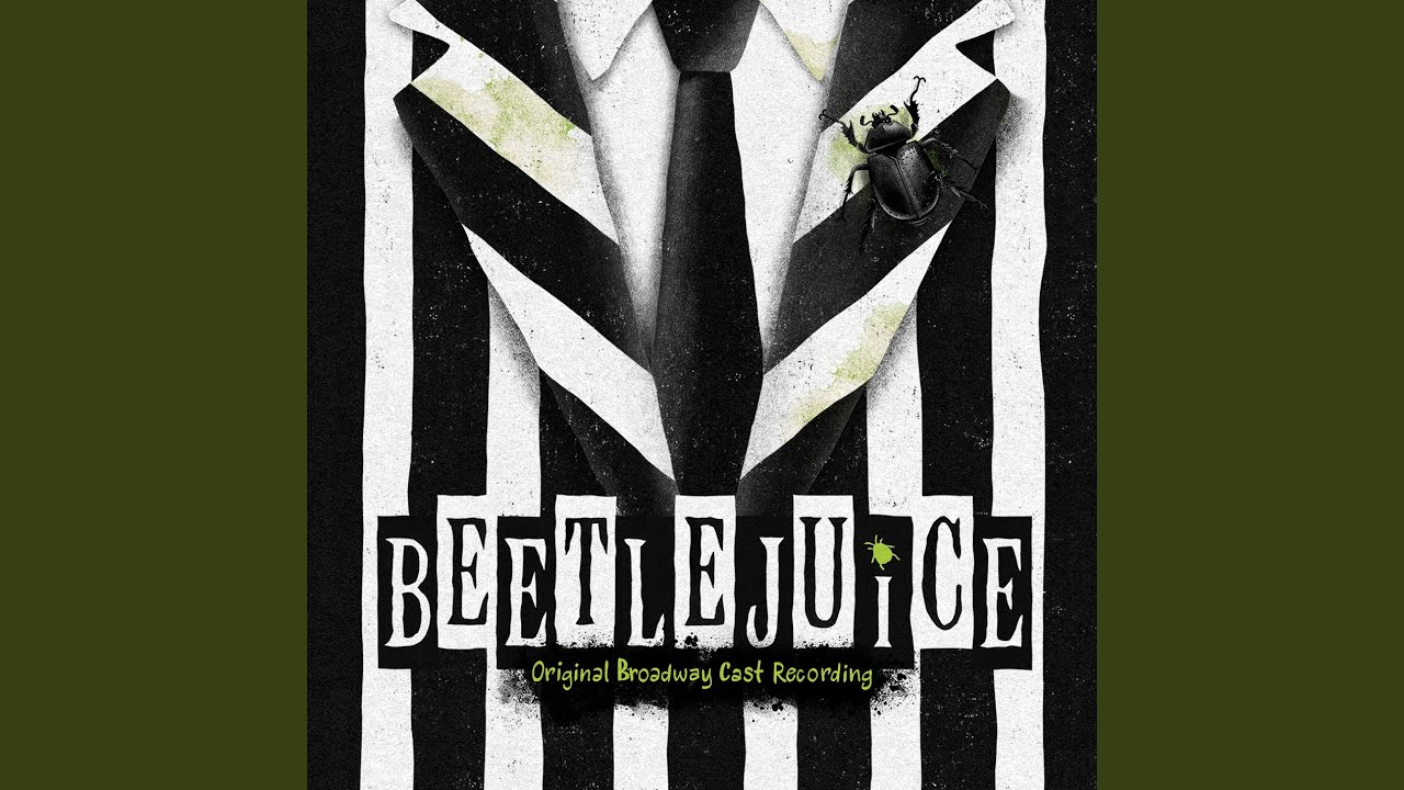 Original Broadway Cast Of Beetlejuice Home Lyrics Genius Lyrics