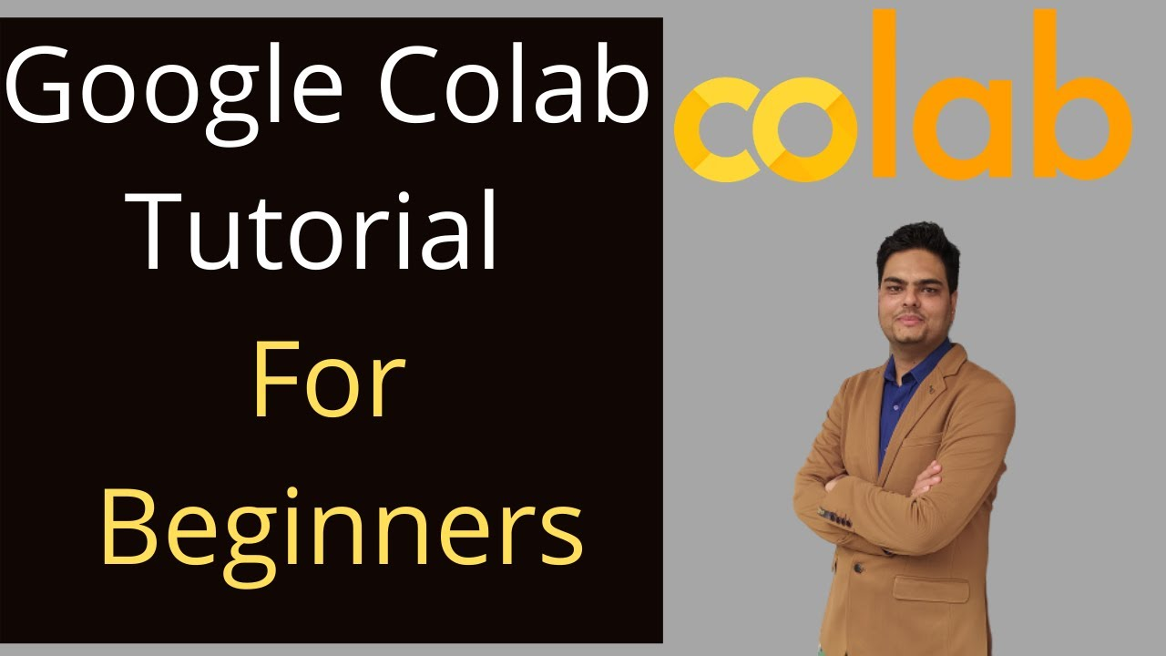 Download Google Colab Tutorial for Beginners | Using google Colab for machine learning and Deep learning