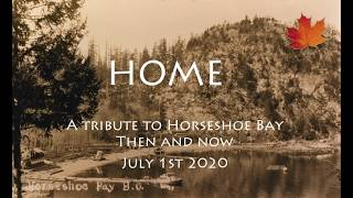 """HOME"" (INSTRUMENTAL) - A Tribute to Horseshoe Bay Then and Now"
