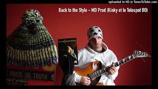 Back to the Style - MD Prod - Kinky et le Telespot BO