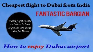 CHEAPEST FLIGHTS TO DUBAI FROM INDIA IN HINDI