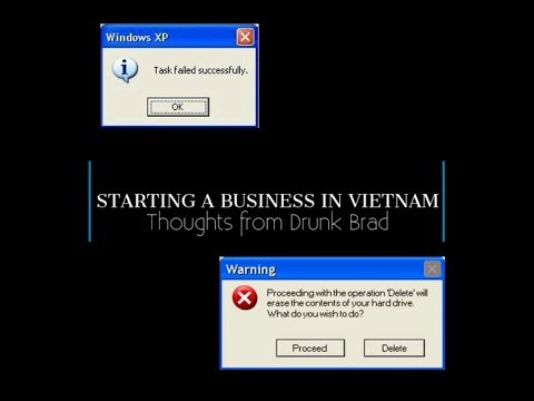 The Absurdity of Starting a Business in Vietnam or Asia - Drunk Brad