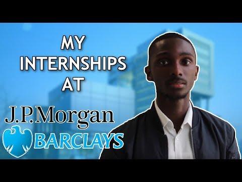 How I Got My Internship How to get into JP Morgan & Barclays