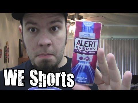 WE Shorts - Alert Energy Caffeine Gum