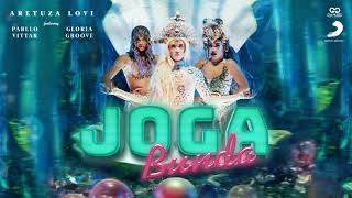 Baixar Aretuza Lovi e Pabllo Vittar feat Gloria Grove - Joga Bunda (Audio)!