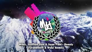 Wiley, Stefflon Don & Sean Paul - Boasty (Grandtheft & Wuki Remix)