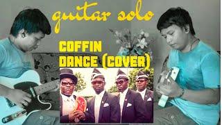 Coffin Dance - Astronomia (Guitar Cover)