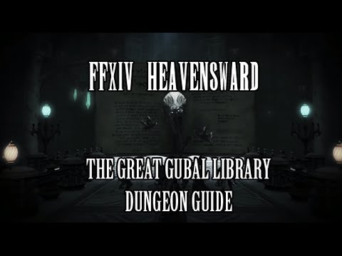 ffxiv heavensward the great gubal library dungeon guide